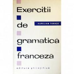 Exercitii de gramatica franceza (Tanase)