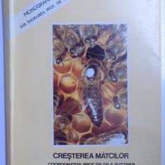 CRESTEREA MATCILOR DE F. RUTTNER (EDITIE ANASTATICA)