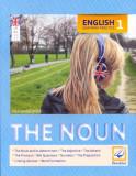 English Grammar Practice 1 - The Noun | Ana-Maria Ghioc, Booklet