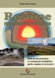 Resurse regenerabile subterane. Ghid de documentare și concepere a instalațiilor pentru captare și conversie