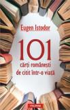 101 carti romanesti de citit intr-o viata | Eugen Istodor
