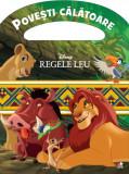 Disney. Regele Leu. Povești călătoare