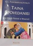 Taina Spovedaniei la Sfintii Parinti ai Bisericii de K. G. Papadimitrakopoulos