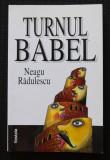 Neagu Rădulescu - Turnul Babel