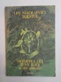 MOARTEA LUI IVAN ILICI SI ALTE POVESTIRI de LEV NIKOLAEVICI TOLSTOI , 1987