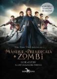 Mandrie + Prejudecata + Zombi | Jane Austen, Seth Grahame-Smith, Corint