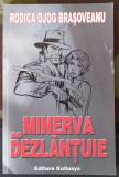 Adevarul Jurnalul National Rodica Ojog Brasoveanu Minerva Se Dezlantuie Librarie