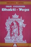 Swami Vivekananda - Bhakti-Yoga