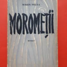 MOROMETII × Marin Preda an 1957