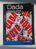 DADA. REVOLTA ARTEI - MARC DACHY    (4+1)