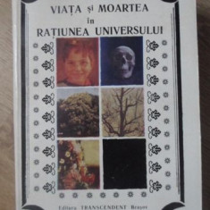 VIATA SI MOARTEA IN RATIUNEA UNIVERSULUI - BOGDAN V. DELAVRANCEA