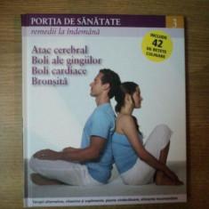 REVISTA PORTIA DE SANATATE NR 3 ATAC CEREBRAL , BOLI ALE GINGIILOR , BOLI CARDIACE , BRONSITA , 2011