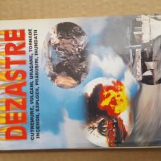 Dezastre Cutremure, Vulcani, Uragane, Tornade, Incendii, Explozii, Prabusiri