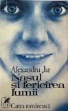 Nasul si fericirea lumii Alexandru Jar, Alta editura, 1976