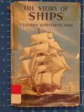 Cumpara ieftin The Story of Ships / Richard Bowood / carte în limba engleza / bogat ilustrată, Alta editura