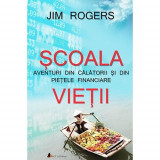 Scoala vietii | Jim Rogers