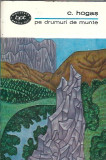 C. Hogas - Pe drumuri de munte
