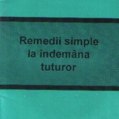 Remedii simple la indemana tuturor
