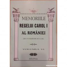 Memoriile Regelui Carol I al Romaniei (de un martor ocular) volumul VI