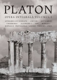 Platon. Opera integrală (Vol. 1)