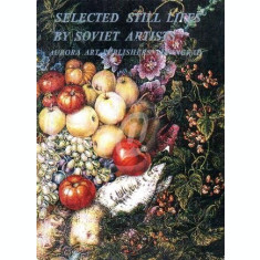 Selected Still Lifes by Soviet Artists