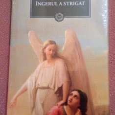 Ingerul A Strigat. Colectia Jurnalul National Nr. 8 - Fanus Neagu, Litera, 2009