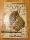 Structuri geometrice,structuri plastice/autor Zamfir Dumitrescu/1984