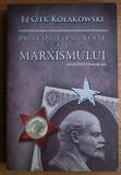Leszek Kolakowski - Principalele curente ale marxismului. Vol. 2: Varsta de aur