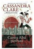 Blesteme stravechi vol. 2. Cartea alba pierduta/Cassandra Clare, Wesley Chu, Corint