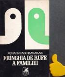 Franghia de rufe a familiei Profesorul Faust Mihai Neagu Basarab