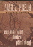 MARIN PREDA - CEL MAI IUBIT DINTRE PAMANTENI ( 3 VOL )