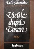 Vietile dupa Vasari (Ed. Junimea)