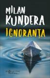 Ignoranta/Milan Kundera