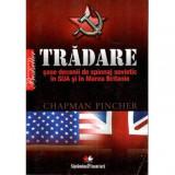 Tradare - Sase decenii de spionaj sovietic in SUA si in Marea Britanie