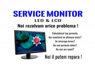 Service Monitor Calculator – Lcd si Led foto