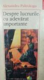 Despre lucrurile cu adevărat importante, 1997 Alexandru Paleologu, AUTOGRAF