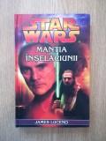 Cumpara ieftin JAMES LUCENO - STAR WARS. MANTIA INSELACIUNII (2007, editie cartonata)