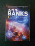 IAIN M. BANKS - JUCATORUL TOTAL (usor uzata)
