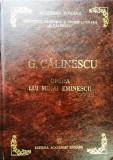 G. CĂLINESCU - OPERA LUI MIHAI EMINESCU, vol. 1 - EDITURA ACADEMIEI ROMÂNE