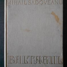 MIHAIL SADOVEANU - BALTAGUL (1957, ilustratii de Stefan Constantinescu)