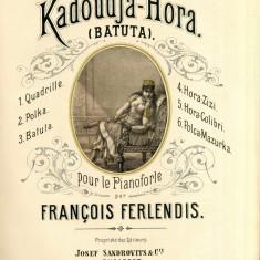 Kadoudja-Hora Batuta Francois Ferlendis Partitura Muzicala veche sec. XIX Lito