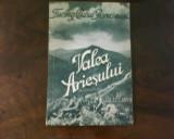 Vasile I. Rusu Valea Ariesului, cu dedicatie si autograf, princeps, ilustratii