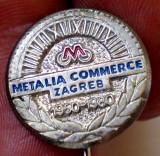 I.971 JUGOSLAVIA YUGOSLAVIA CROATIA METALIA COMMERCE ZAGREB 1950 1980 h13mm