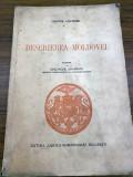 DIMITRIE CANTEMIR - DESCRIEREA MOLDOVEI ( traducere de George Adamescu )  1941
