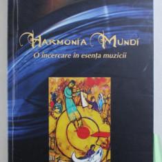 HARMONIA MUNDI - O INCERCARE IN ESENTA MUZICII de CODRIN COMAN , 2004 DEDICATIE*