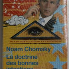 LA DOCTRINE DES BONNES INTENTIONS par NOAM CHOMSKY , 2006