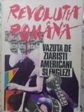 REVOLUTIA ROMANA VAZUTA DE ZIARISTI AMERICANI SI ENGLEZI - COLECTIV