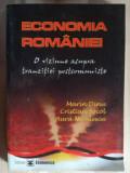 Economia Romaniei O viziune asupra tranzitiei postcomuniste- Marin Dinu, Cristian Socol