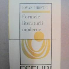 FORMELE LITERATURII MODERNE-JOVAN HRISTIC BUCURESTI 1973