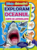 Exploram oceanul. Carte cu autocolante, Aramis